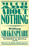 much ado about nothing themes symbols Shakespeare's comedy 'much ado about nothing' focuses on the positive and   or way of behaving that helps the reader understand a theme portrayed in the.