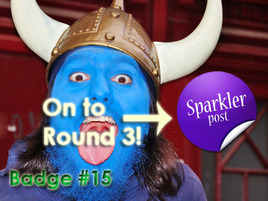 Choose Your Sparkler Post Badge: Round 2C