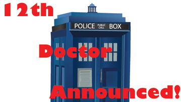 THE 12TH DOCTOR HAS BEEN ANNOUNCED!!!