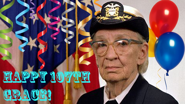 Grace Hopper, Queen of Computers, is 107 Today!