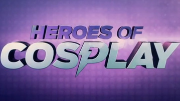 We Recap the New SyFy Reality Competition Heroes of Cosplay!