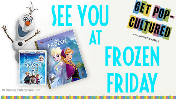 UNITE THE SPARKLERVERSE BY GOING TO THE <i>FROZEN</i> SINGALONG AT ALL THE BARNES & NOBLES STORES ON AUGUST 1!