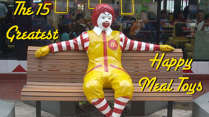 The 15 Greatest Happy Meal Toys