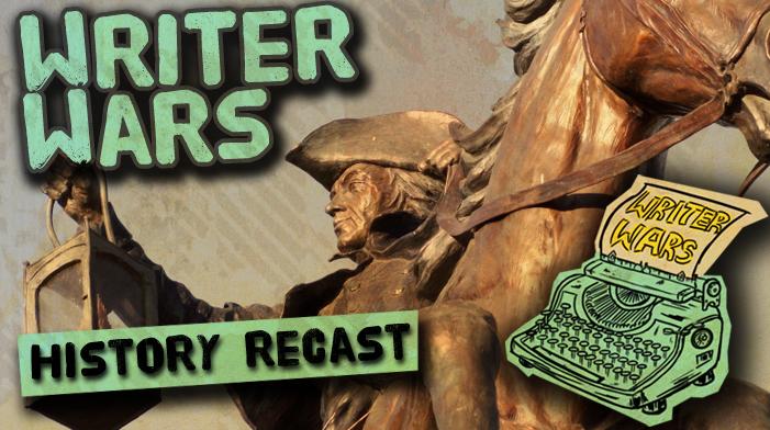 Writer Wars: History Recast