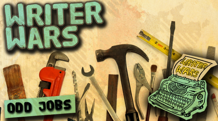 Writer Wars: Odd Jobs