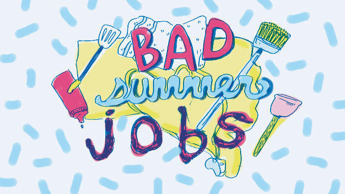 Bad Summer Jobs We Will All Have at Some Point