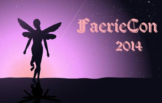 We Want YOU To Go To The FaerieCon!