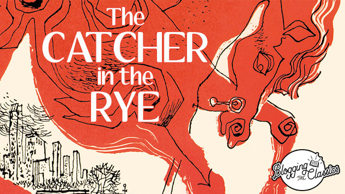 Blogging <i>The Catcher in the Rye</i>: Part 1 (In Which the Old Professor Picks His Nose)