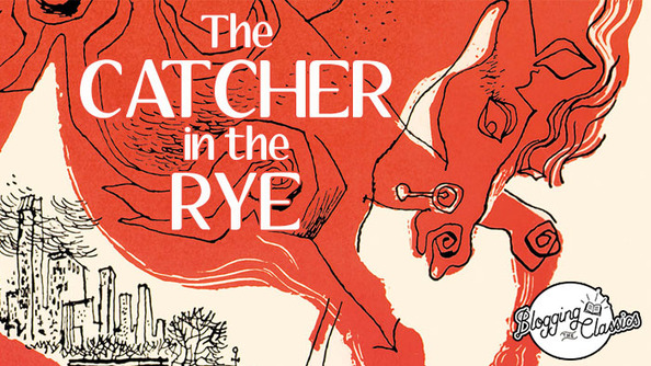 Blogging <i>Catcher In the Rye</i>