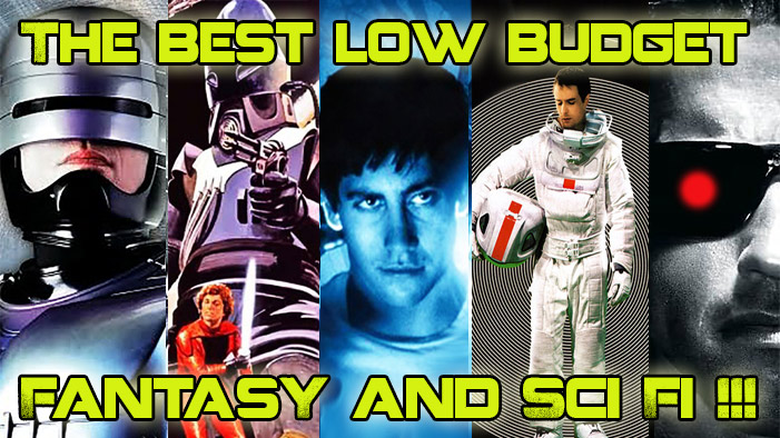 The Best in Low Budget Fantasy & Sci Fi