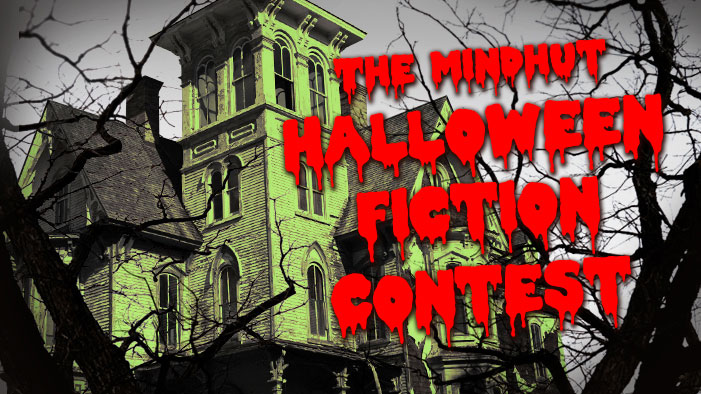 ENTER THE HALLOWEEN SHORT FICTION CONTEST NOW!