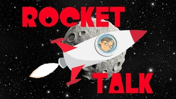 NEW WEB SERIES: ROCKET TALK!