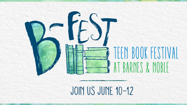 THIS WEEKEND! Don't Miss Barnes & Noble's Teen Book Fest