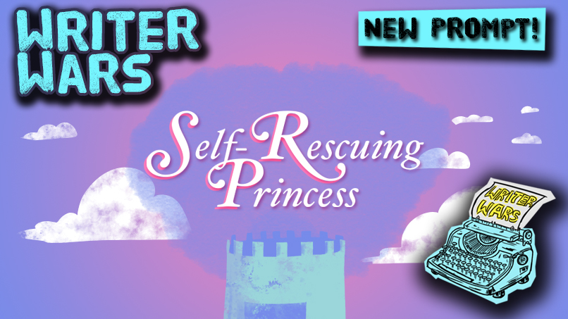 Writer Wars: The Self-Rescuing Princess