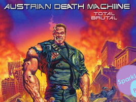 Austrian Death Machine-Your New Favorite Band?