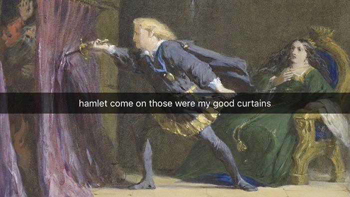 If Hamlet Had Snapchat