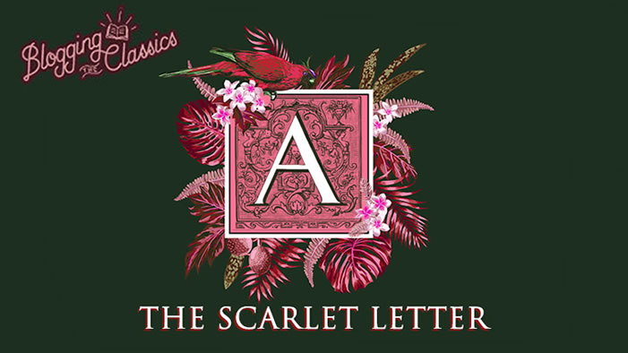 Blogging <i>The Scarlet Letter</i>: Part 4 (Chapters 7-8)