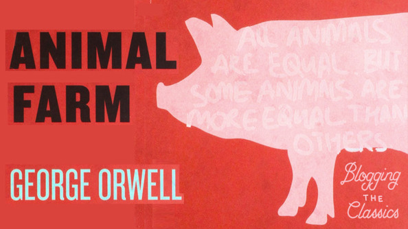 Blogging <em>Animal Farm</em>: Part 1