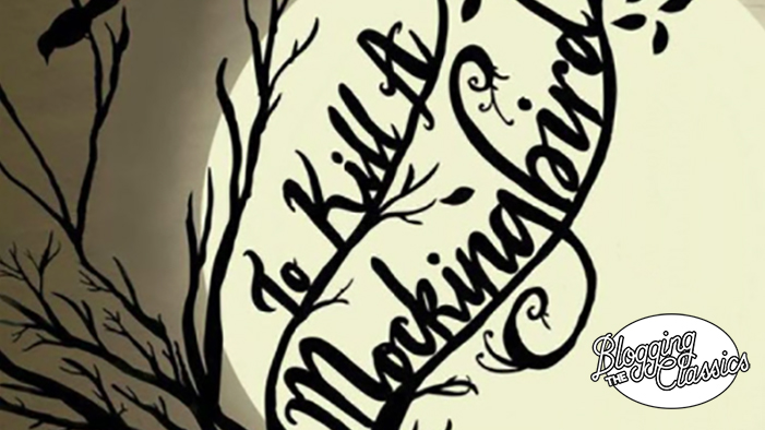 Blogging <i>To Kill a Mockingbird</i>: Chapter 4