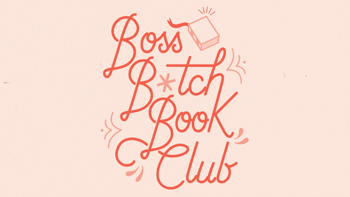 Be a Boss B*tch: Join the SparkLife Bookclub