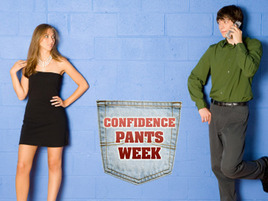 Confidence Pants Stories: Crush Gone Right!