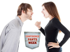 Confidence Pants Stories: Telling Him Off