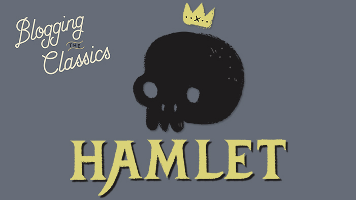 Blogging <em>Hamlet</em>: Part 1