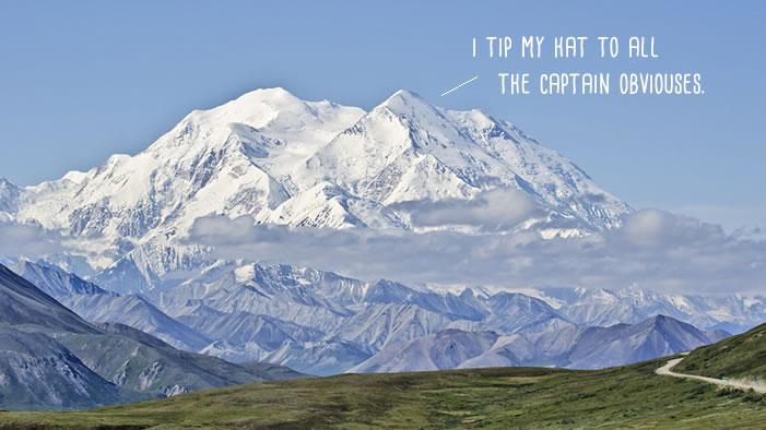 Mount McKinley Renamed Denali (Thanks, Obama! No, Really. Thank You)