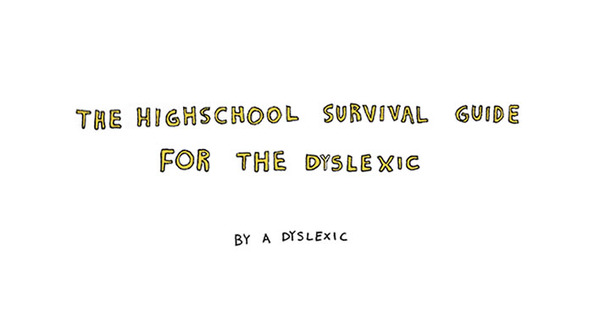 The Dyslexic Student's Survival Guide