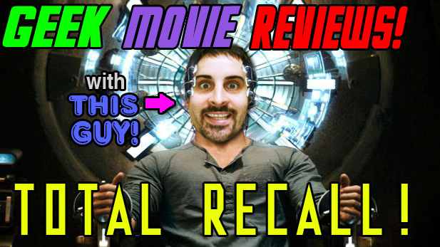 Geek Movie Reviews: Total Recall