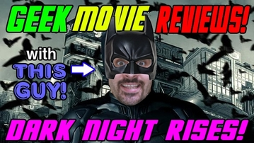 "GEEK MOVIE REVIEW: ""This Guy"" Gets Into Dark Knight"