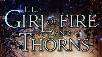 Finally, a Heroine We Can Relate to In The Girl of Fire and Thorns by Rae Carson