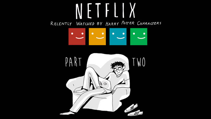 Netflix Recently Watched by <i>Harry Potter</i> Characters PART 2