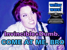 Chelsea Dagger is Invincible, But Also Dumb: Writer Wars, Part Gabillion