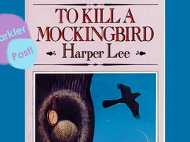"5 Reasons Why ""To Kill a Mockingbird"" is Great"
