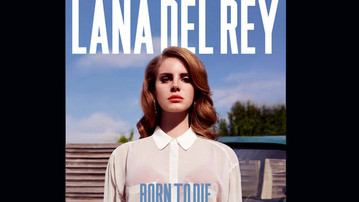 Lana Del Rey's 'Born To Die' Is Kind of a Snoozer