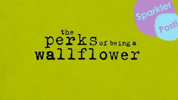 Why The Perks of Being a Wallflower is Going to be Amazing
