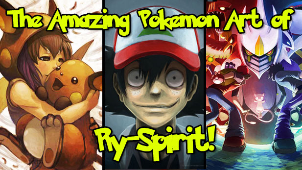 The Amazing Pokemon Art of Ry-Spirit!