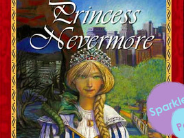 Princess Nevermore: A Nostalgic (and Vaguely Hostile) Look Back