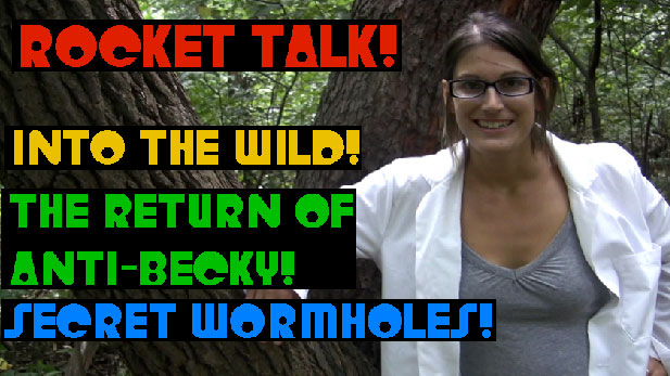 Rocket Talk: The Return of Anti-Becky!