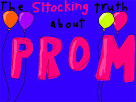 Megan's Life Lessons: The Truth About Prom