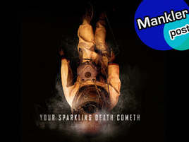 Your Sparkling Death Cometh (Surprisingly, This is a Post About a Band, Not Your Imminent Demise)