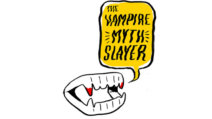 Modern Vampire Myths, SLAYED