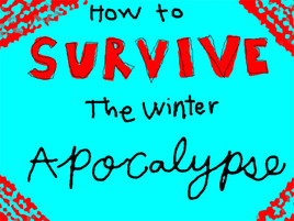 Megan's Life Lessons: How To Survive The Snow Apocalypse