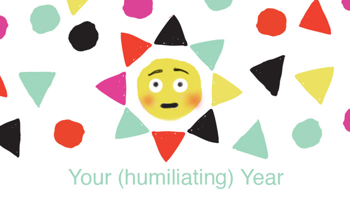 Your (Humiliating) Year: A Slide Show You Didn't Ask for (Thanks Facebook)