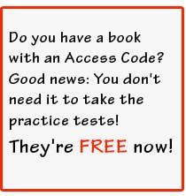 Do you have a book with an access code? Good news: You don't need it to take the practice tests! They're FREE now!