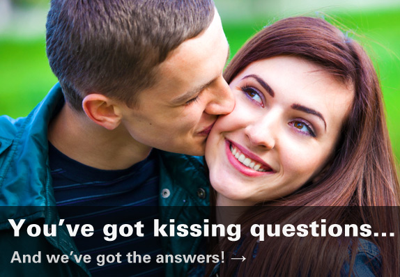 you've got kissing questions...