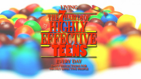 The Seven Habits of Highly Effective High Schoolers!