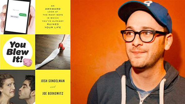 "Josh Gondelman Shares Secrets From ""You Blew It""-The Embarrassed Person's Handbook"