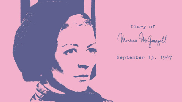 From the Diaries of Minerva McGonagall: September 13, 1947